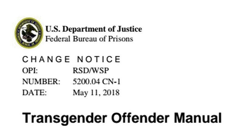 Image from official notice changing Bureau of Prisons regulations dealing with transgender people.