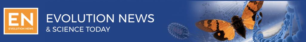 Evolution News & Views