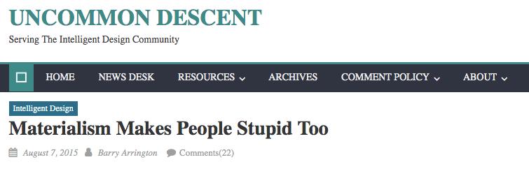 Materialism makes people stupid