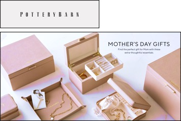 """Pottery Barn ad showing a collection of pink jewelry boxes, bold text says """"Mothers Day Gifts"""""""