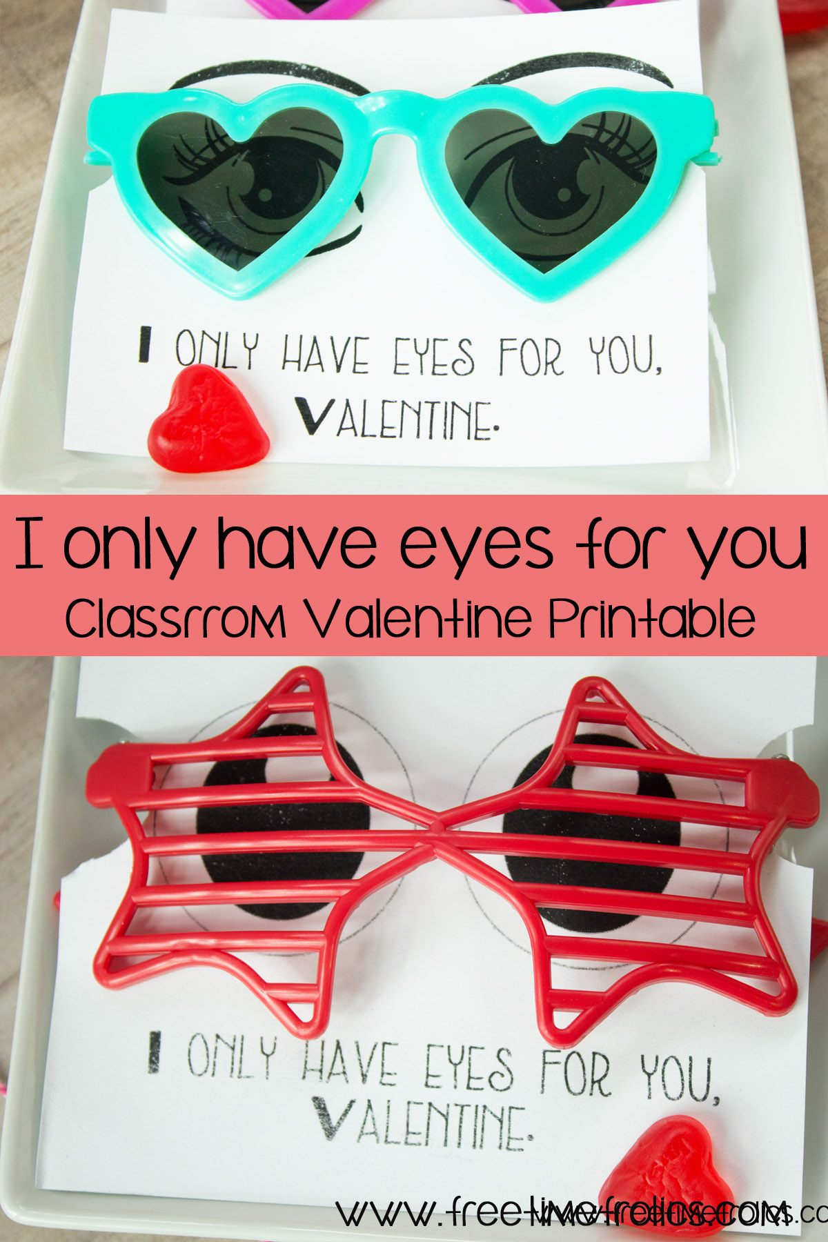I Only Have Eyes For You Classroom Valentine Free Time