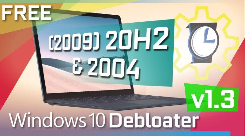 Windows 10 Debloater Tool | Debloat GUI | Updated Jan 12, 2021! V1.3