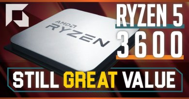 AMD Ryzen 5 3600 – Still GREAT Value!