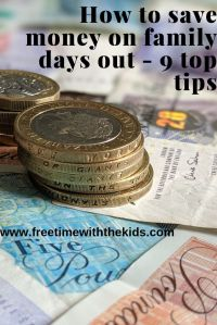 How to save money on family days out | 9 Top tips | Free Time with the Kids