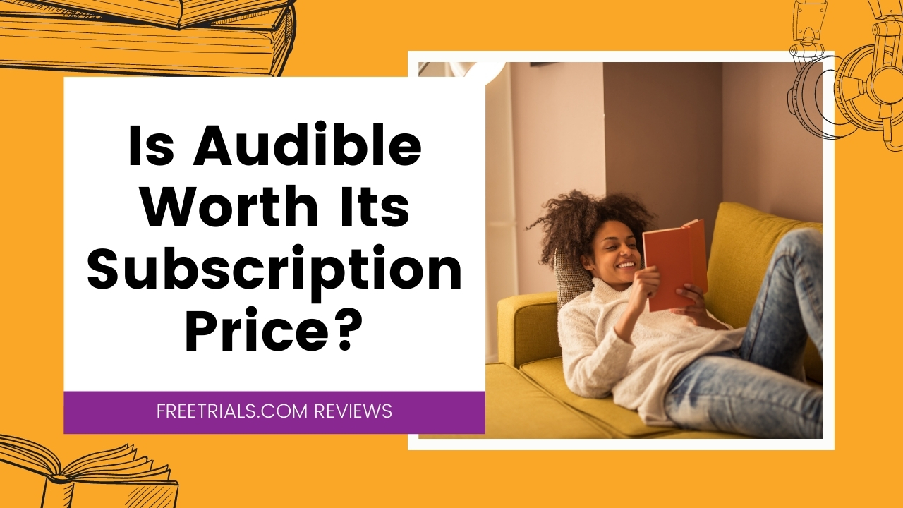 What to Expect From Your Audible Free Trial