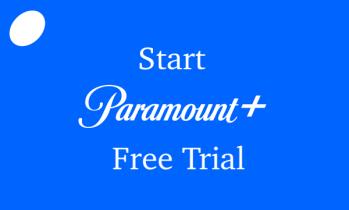 Paramount+ Free Trial Header
