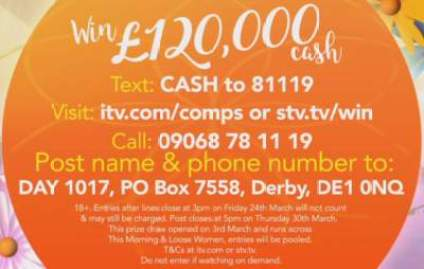 Loose Women Competition £120,000