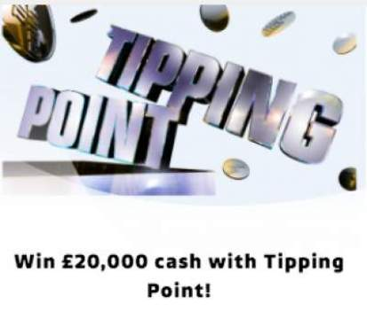 Tipping Point Competition £20,000