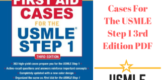 Download First Aid Cases For The USMLE Step 1 3rd Edition PDF Free