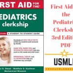 Download First Aid for the Pediatrics Clerkship 3rd Edition PDF Free