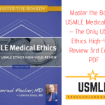 Download Master the Boards USMLE Medical Ethics – The Only USMLE Ethics High-Yield Review 3rd Edition PDF Free