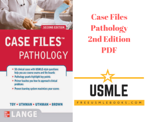 Download Case Files Pathology 2nd Edition PDF Free