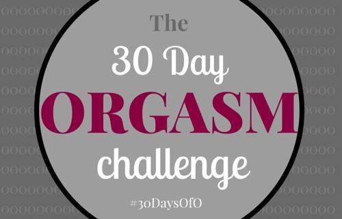 30 Day Orgasm Challenge
