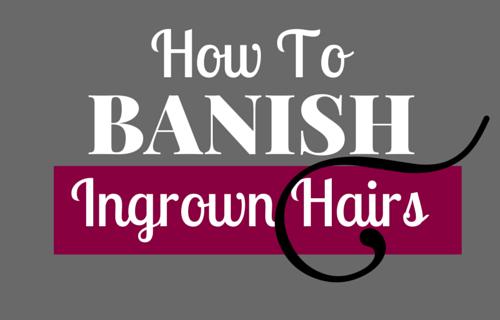 Get Rid of an Ingrown Hair
