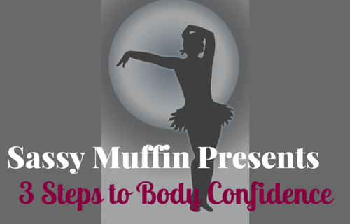 Body Confidence in 3 Steps