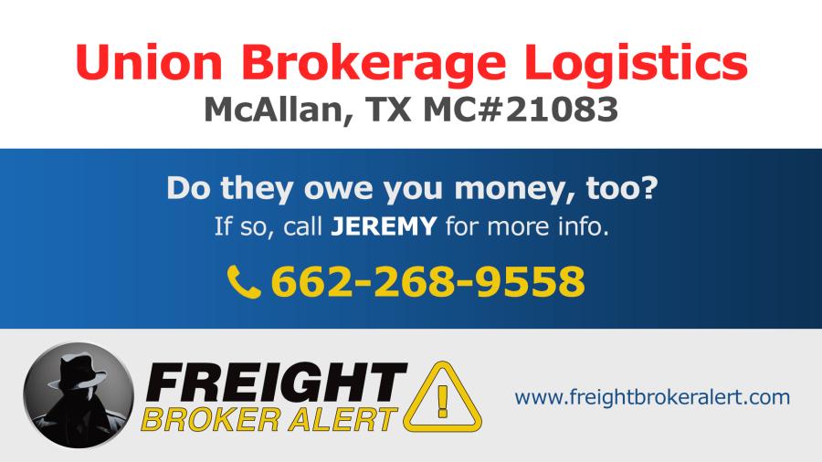 Union Brokerage Logistics LLC Texas