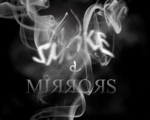gWtNAW3LSWmmjYp7JK6u_Smoke in mirrors (1)