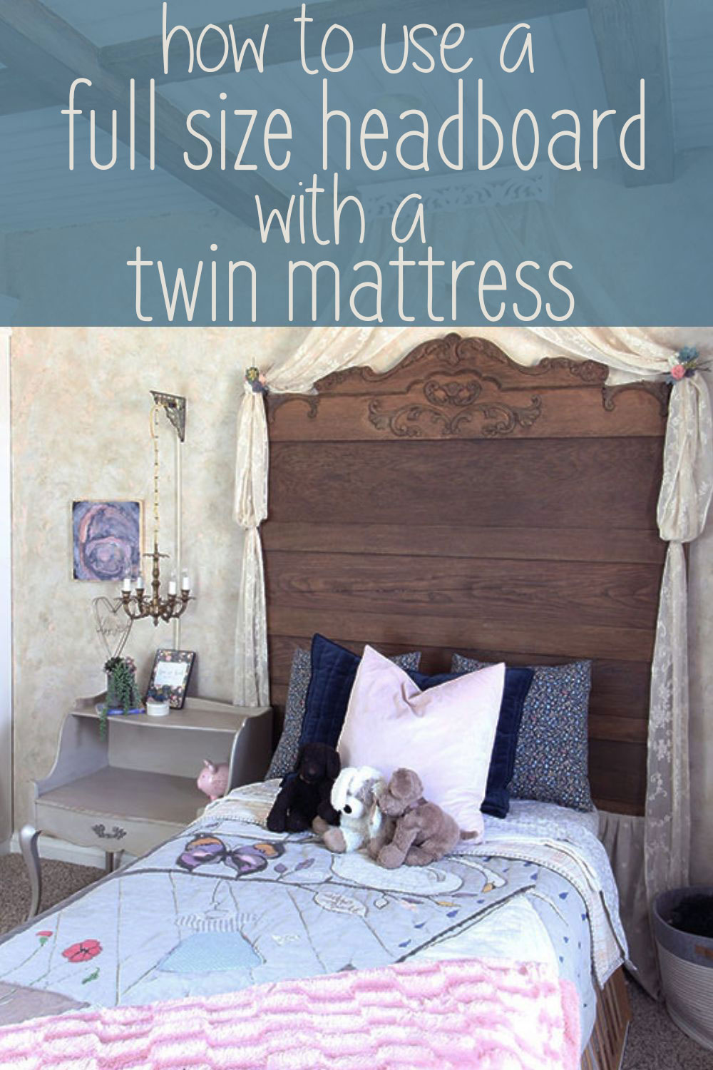 full headboard with a twin mattress