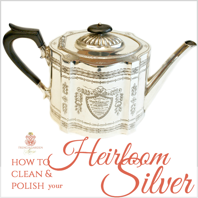 How to Clean & Polish your Heirloom Silver