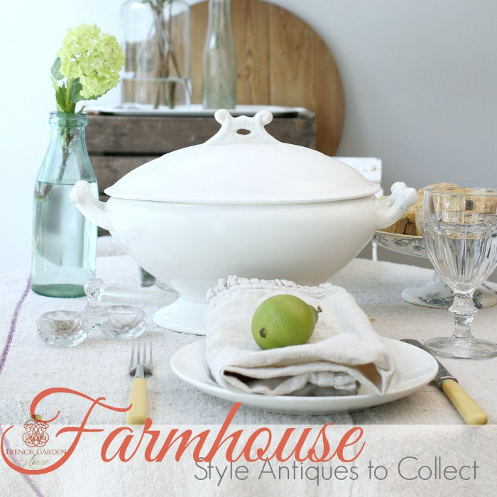 FARMHOUSE STYLE ANTIQUES TO COLLECT  with Romantic Homes Magazine