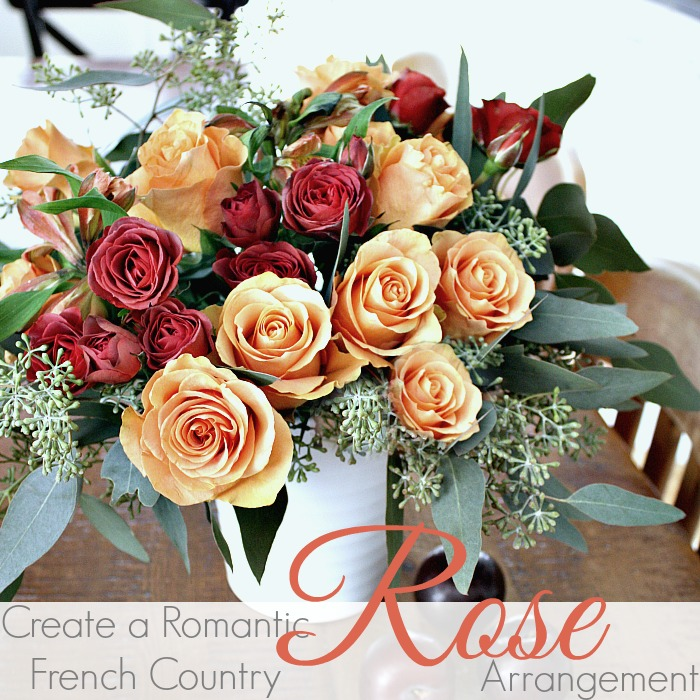 HOW TO CREATE A ROMANTIC FRENCH ROSE ARRANGEMENT