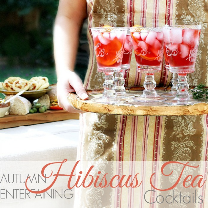 AUTUMN ENTERTAINING | HIBISCUS TEA COCKTAIL