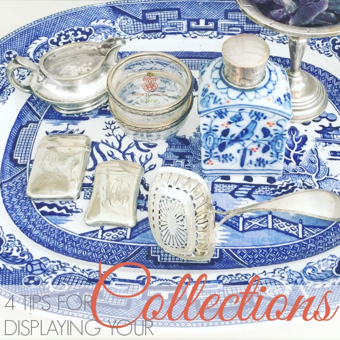 4 TIPS FOR DISPLAYING YOUR COLLECTIONS IN YOUR DECOR