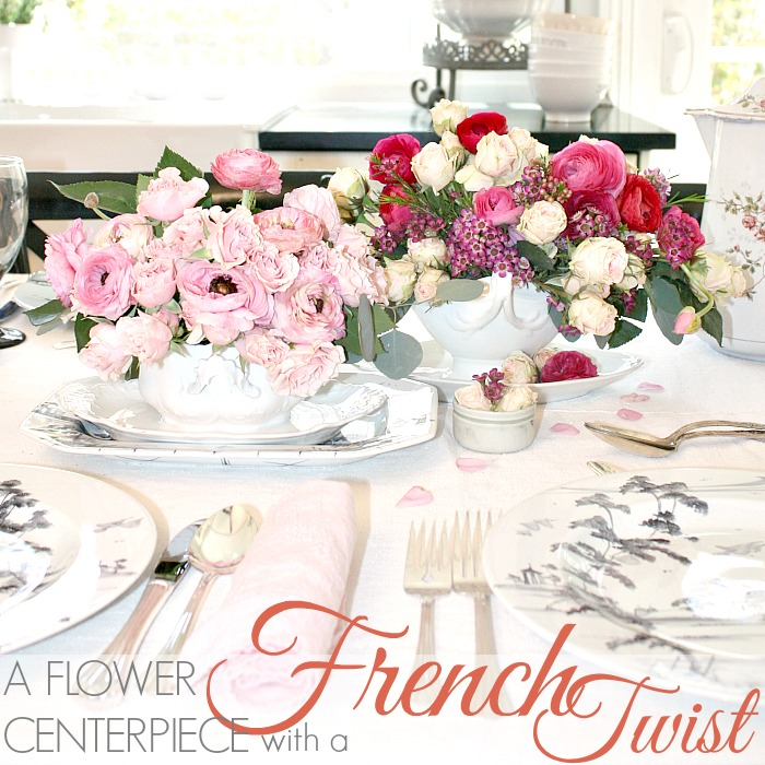 A FLOWER CENTERPIECE WITH A FRENCH TWIST