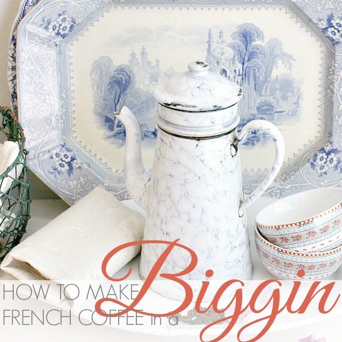 HOW TO MAKE COFFEE IN A FRENCH COFFEE BIGGIN