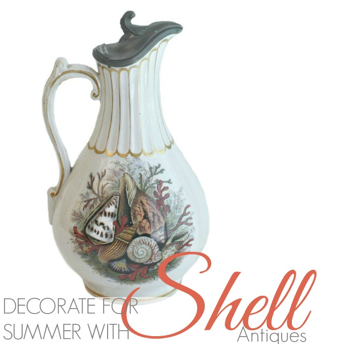 DECORATE FOR SUMMER WITH SHELL MOTIF ANTIQUES