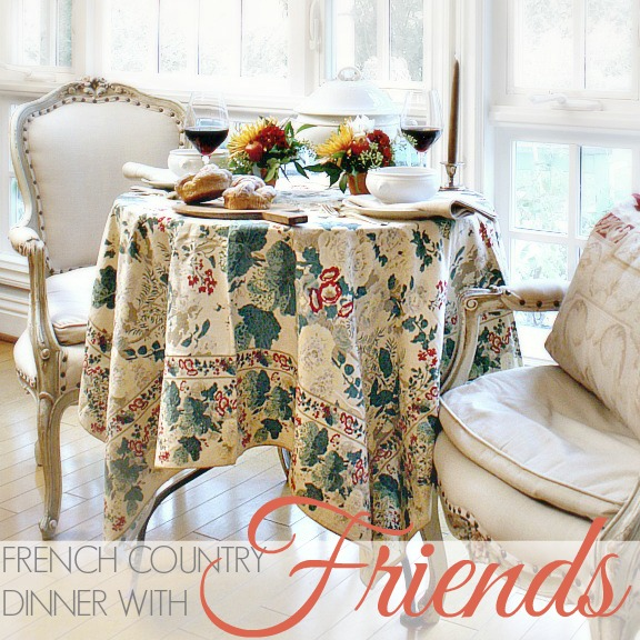 FRENCH COUNTRY DINNER WITH FRIENDS