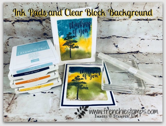 Clear Block Ink Pad Technique, Stampin'Up!, Rooted in Nature, Frenchie Stamps,