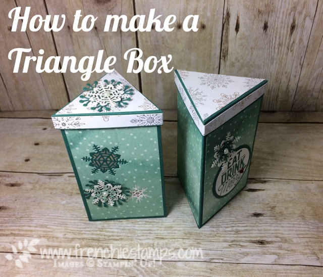 Luminary Triangle Box, Free Tutorial, Frenchiestamps, Seasonal Layers Thinlits, Stampin'Up!