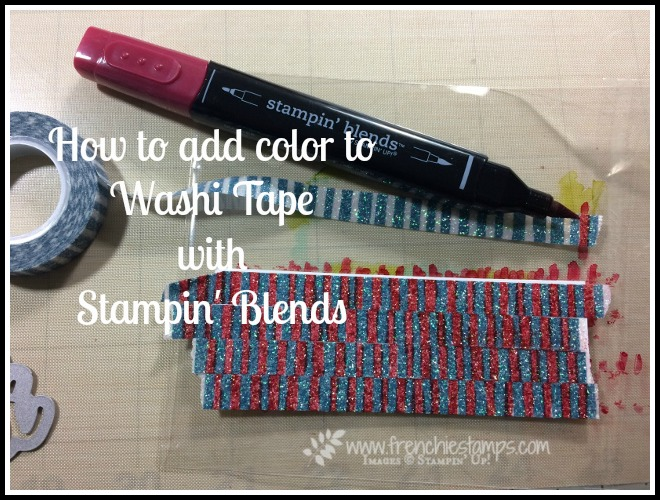 How to add color to washi tape, Stampin'Up!, Frenchiestamps,