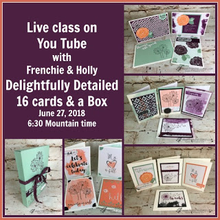 Delightfully Detailed Memories and more, Stampin Up, Frenchie Live Class,