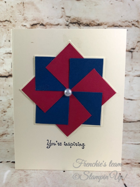 2018-2020 Stampin'Up! in-Colors, Frenchie Team challenge, quilt Card Pinwheel,