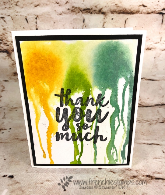 Technique Dripping Paint, Thankful Thoughts, Stampin'Up!, frenchiestamps,