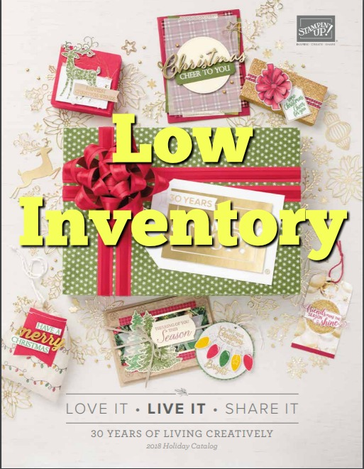 Stampin'Up! Holiday catalog low inventory ORDER now