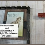 Great tip to use a window sheet and the stamparatus to align your greeting or sentiment on your cards. Stamp set Let It Ride. All product by Stampin