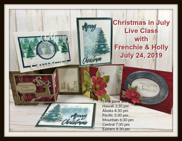 Join us live for Christmas in July. Come lean to make beautiful Christmas card with frenchiestamps.com. All products by Stampin'Up! available at frenchiestamps.com