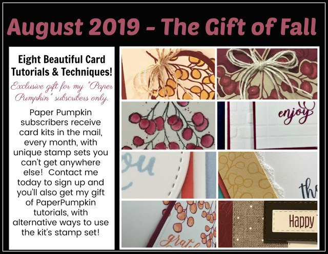 Extra inspiration to use the The Gift Of Fall Pumpkin Stamp Set in August 2019 Kit