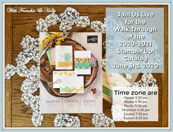 Walk Through of the 2020-2021 Stampin'Up!annual catalog with Frenchie and Holly.