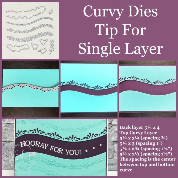 Tip for the Curvy Die. Stamp set Quite Curvy.