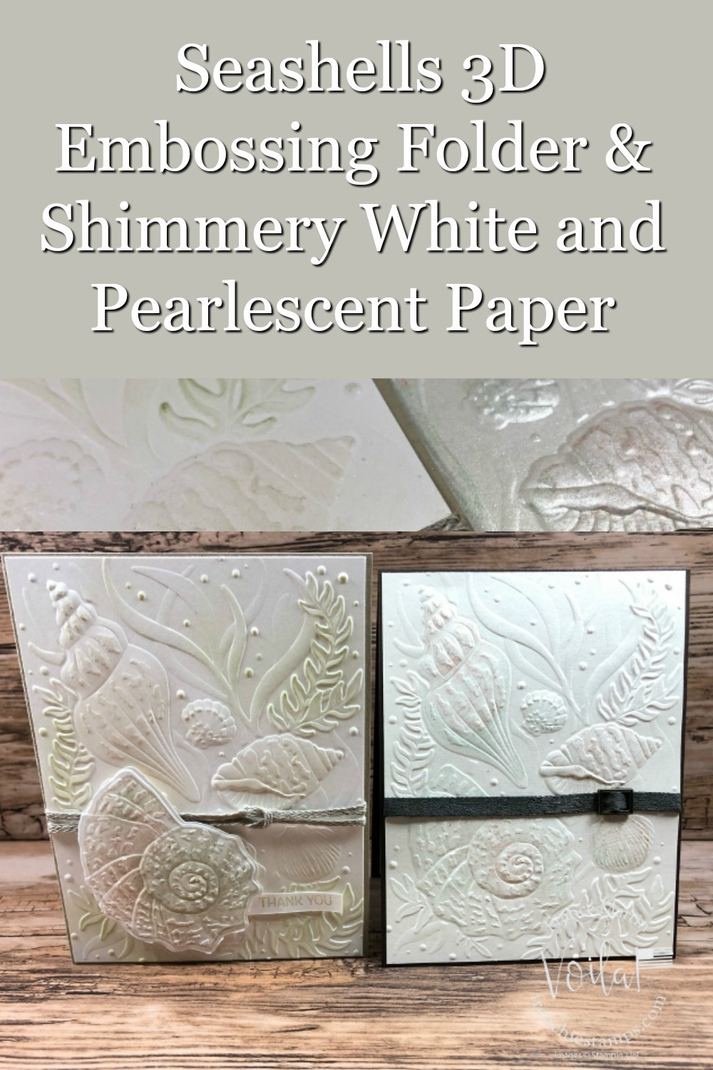 Pearlescent and Shimmery Paper with the Seashells Embossing Folder