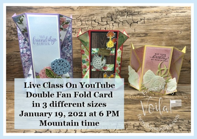 Double Fan Fold Card in 3 different sizes. Live class on YouTube