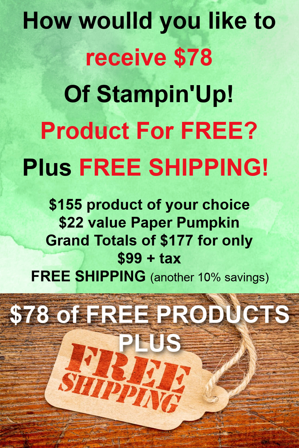 How to join Stampin\'Up! and receive $78 of free product.