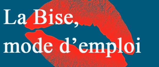 La bise, ou comment saluer les gens en France?