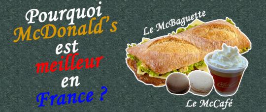 Pourquoi McDonald's est meilleur en France?