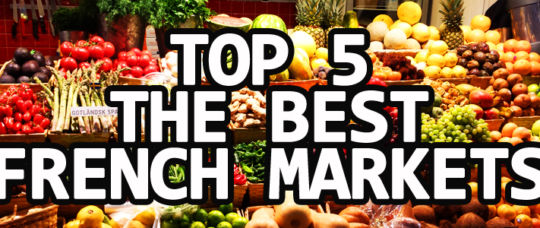 What are the best food markets in Paris?