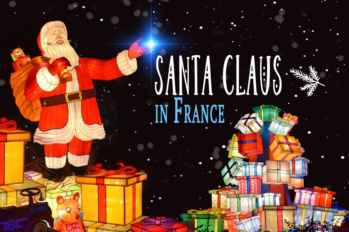 The Formidable Story Of Santa Claus In France French Moments